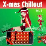 Xmas Chill Vol 2 (Winter Lounge Cafe Chillout)