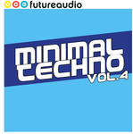 Futureaudio Presents Minimal Techno Vol 4