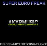 Super Euro Freak Vol 1