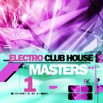 Electro Club House Master Vol 1
