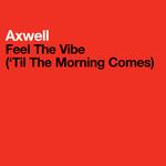 Feel The Vibe ('Til The Morning Comes)