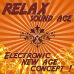 Relax Sound Age - Electronic New Age Concept