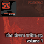 The Drum Tribe EP Volume 1