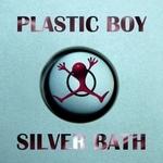 Silver Bath: Original & Remixes