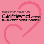 Girlfriend (Laurent Wolf mixes)