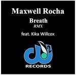 ROCHA, Maxwell feat KIKA WILLCOX - Breath (remix) (Front Cover)
