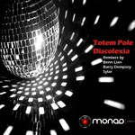 TOTEM POLE - Discolexia (Barry Dempsey mix) (Front Cover)