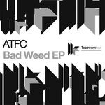 Bad Weed EP