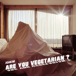 JOAKIM - Are You Vegetarian? (Front Cover)