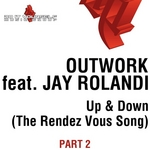 Up & Down (The Rendez Vous Song) Part 2