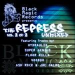 Black Magic Records Presents: The Repress Unmixed Vol 2 Of 2