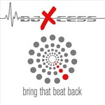 DJ X CESS - Bring That Beat Back (Front Cover)