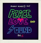 Peace Love & Sound Vol 1