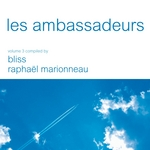 Les Ambassadeurs Vol. 3 (compiled by Bliss & Raphael Marionneau - digital edition)
