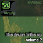 The Drum Tribe EP Vol 2