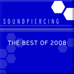 Soundpiercing The Best Of 2008