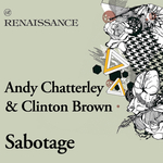 CHATTERLEY, Andy & CLINTON BROWN - Sabotage (Front Cover)