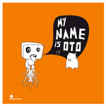 My Name Is Oto