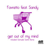 FAVRETTO feat SANDY - Get Out Of My Mind (Front Cover)