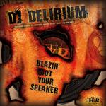 Blazin' Out Your Speaker
