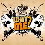 SANCHEZ, Tim - Why Me? (Front Cover)