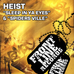 HEIST - Sleep In Ya Eyes (Front Cover)