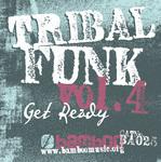 Tribal Funk Vol. 4 - Get Ready