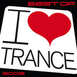 Best Of I Love Trance 2008