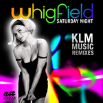 Saturday Night (KLM Music Remixes)