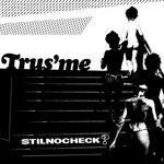 TRUS'ME - Still No Check EP (Front Cover)