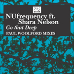 Go That Deep (Paul Woolford remixes)