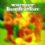 Warmer Inspiration