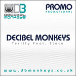 DECIBEL MONKEYS, The feat STACE - Terrify (Front Cover)