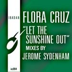 Let The Sunshine Out (remixes)