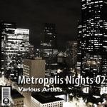 Metropolis Nights 02