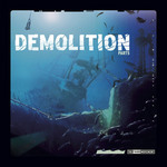 Demolition Part 5 The Vinyl