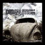 Demolition 6 The Vinyl