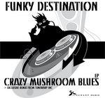 Crazy Mushroom Blues