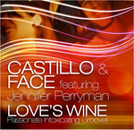 CASTILLO/FACE feat JENNIFER PERRYMAN - Love's Wine (Front Cover)