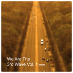 We Are 3rd Wave Vol 1 LP