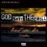 God Save The Chill - Sound Del Mar