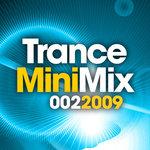 Trance Mini Mix: 002-2009