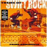 PRIME DOMINANCE/SBASSSHIP - Theme Of Swift Rock (Front Cover)