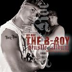 ROC, Jay - The B Boy Hustle Album (Front Cover)