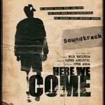 Here We Come - The Soundtrack