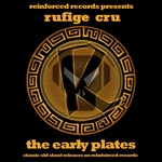 Reinforced Presents The Early Plates