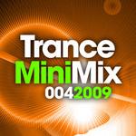 Trance Mini Mix 0042009