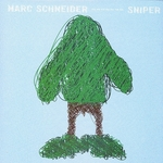 SCHNEIDER, Marc - Sniper (Front Cover)