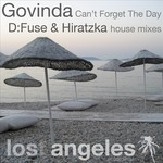 Can't Forget The Day (D:Fuse & Hiratzka remixes)