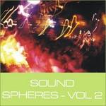Sound Spheres Vol 2